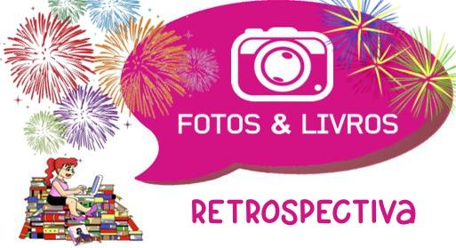 Fotos e Livros Especial: Retrospectiva 2017!!