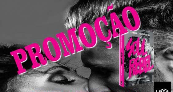 """Promoção """"Soul Rebel – Reviravolta"""" #Sorteio"""