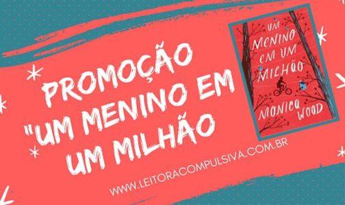 """Promoção """"Um Menino em Um Milhão"""""""