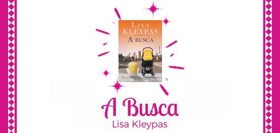 A Busca, de Lisa Kleypas #Resenha