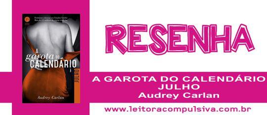 A Garota do Calendário: Julho, de Audrey Carlan #Resenha