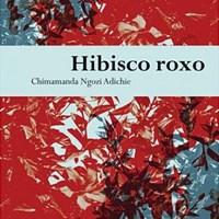 [DIÁRIO DE LEITURA] Hibisco Roxo #5