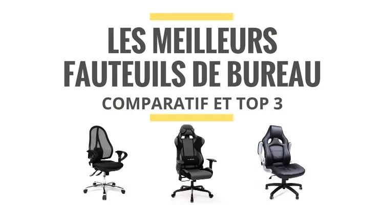 meilleur fauteuil de bureau comparatif