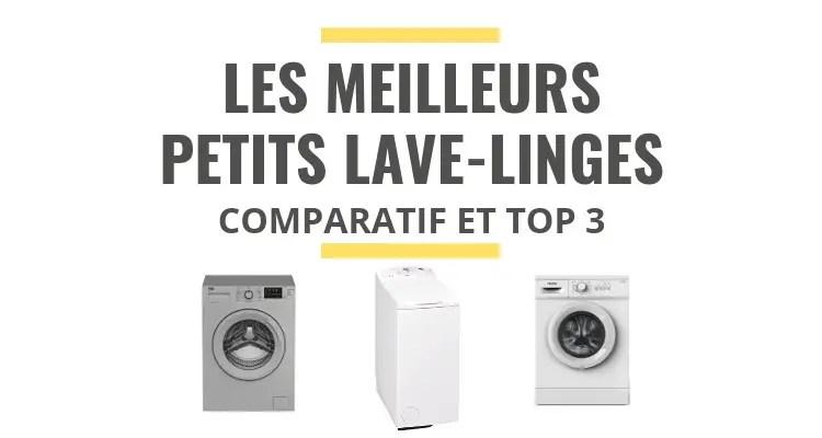 les meilleurs lave linges petite