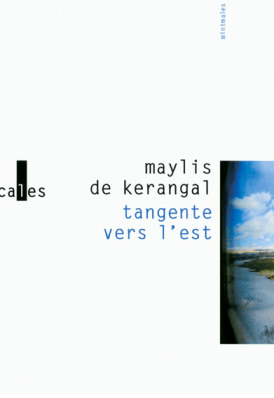 Couverture Tangente vers l'est de Maylis de Kerangal
