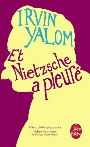 Couverture Et Nietzsche a pleuré d'Irvin Yalom