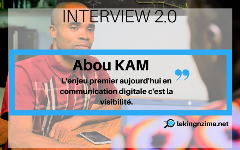 interview-web-2-0-Abou-Kam-net