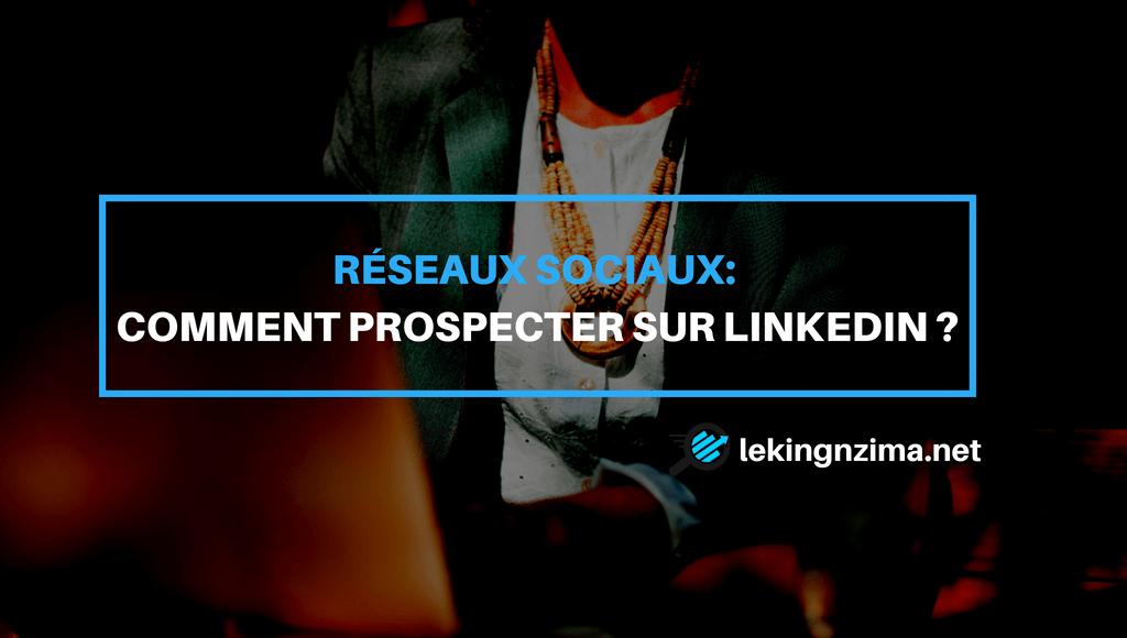 comment-prospecter-sur-LinkedIn