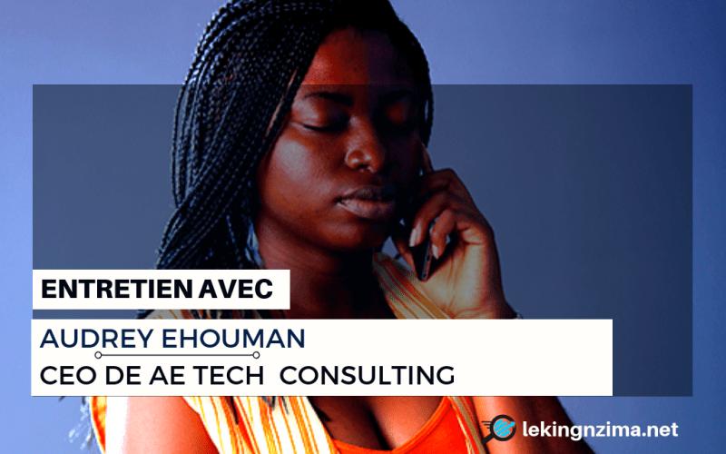 entretien-avec-audrey-ehouman-ceo-de-ae-tech-consulting-women-techmakers-group
