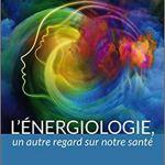 La BAnQ vient d'acheter : «L'énergiologie : un autre regard sur notre santé» de Jean-Michel Méric