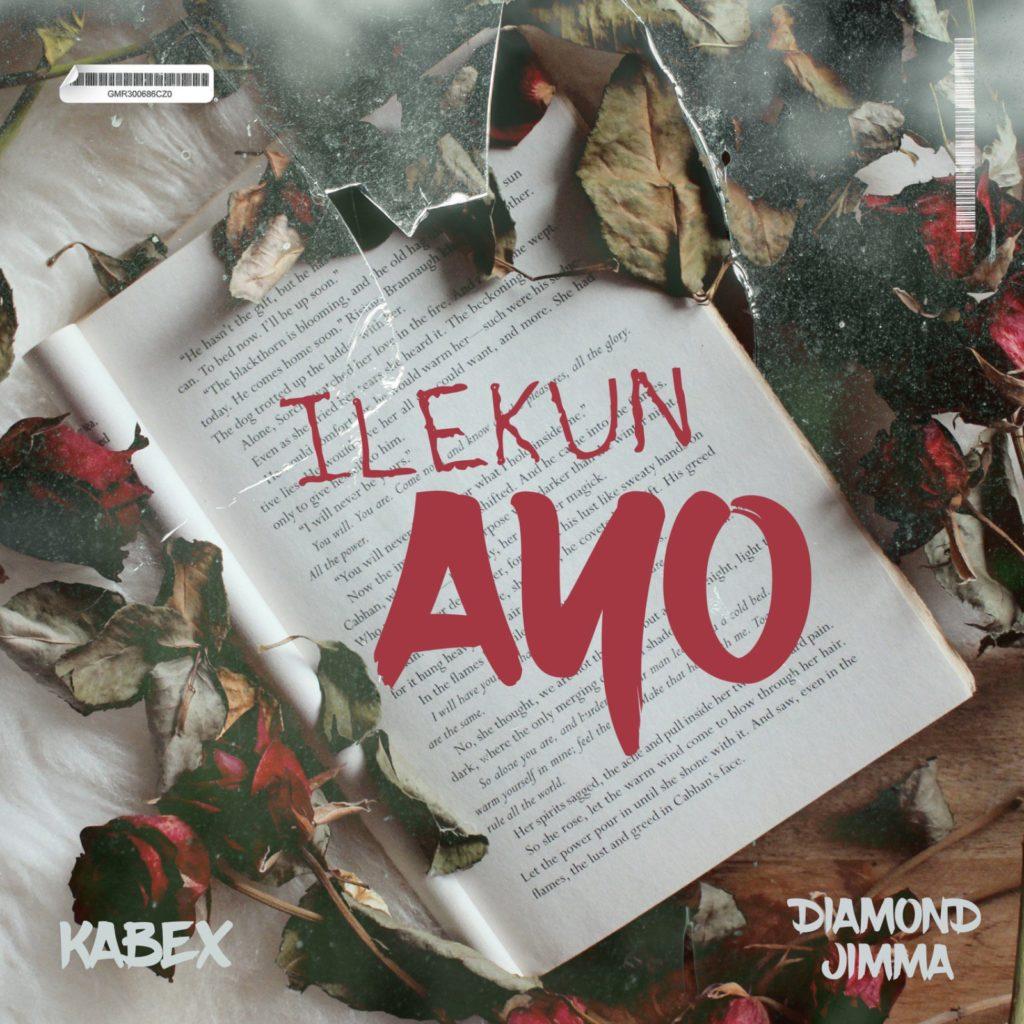 Kabex ft. Diamond Jimma - Ileku Ayo