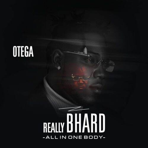 Otega – Really Bhard Album