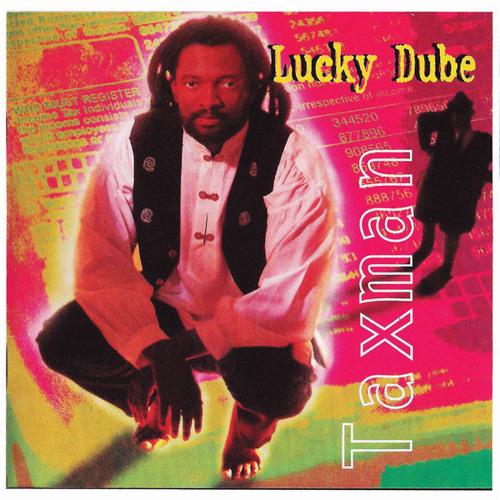 [Music] Lucky Dube - TaxMan