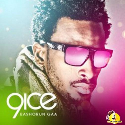 9ice – Bashorun Gaa