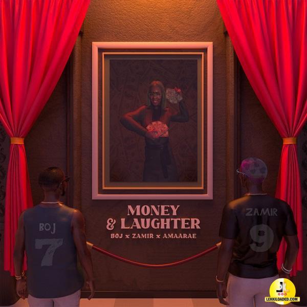 BOJ - Money & Laughter ft. Zamir & Amaarae