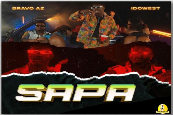 Bravo AZ - Sapa ft. Idowest