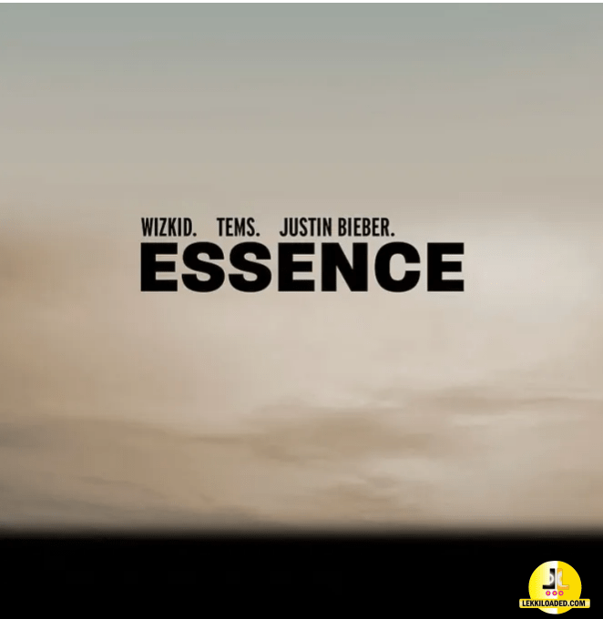 Wizkid - Essence Remix ft. Tems & Justin Bieber