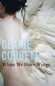 When we have wings - Claire Corbett