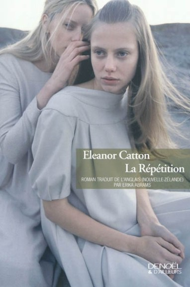La repetition - eleanor catton