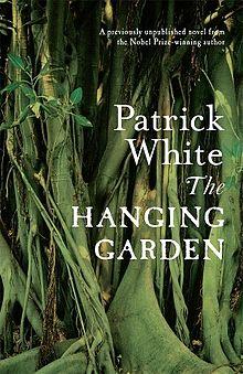 Hanging Garden - Patrick White