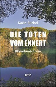 Karin Büchel - Die Toten vom Ennert