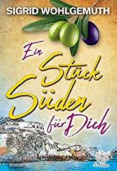 Sigrid Wolgemuth - Ein Stück Süden für Dich