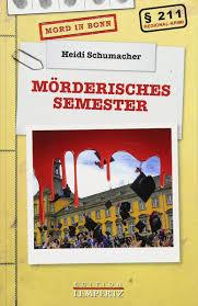 Heidi Schumacher - Mörderisches Semester