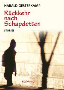 Harald Gesterkamp - Rückkehr nach Schapdetten