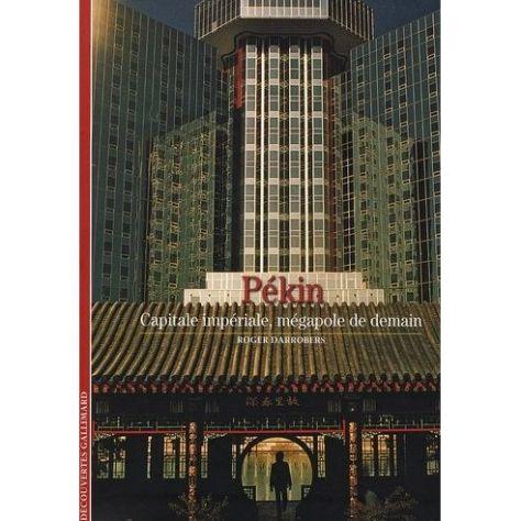 pekin-capitale-imperiale-megapole-de-demain