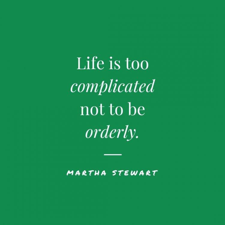 martha stewart organization quotes
