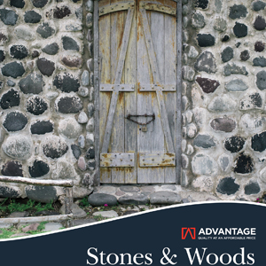 Advantage Stones and Woods
