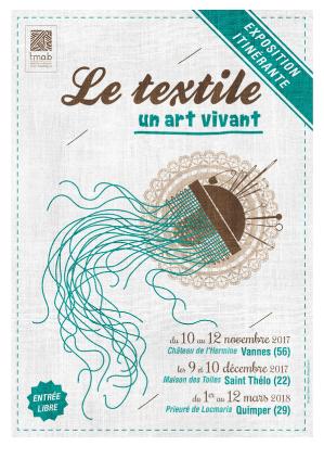 3ème escale Le textile un art vivant QUIMPER du 2 au 11 mars 2018