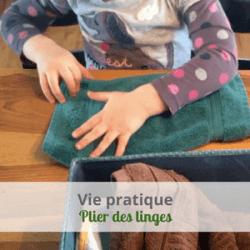 LeLoLife Montessori accessible pour tous - Activité de vie pratique - Plier des linges