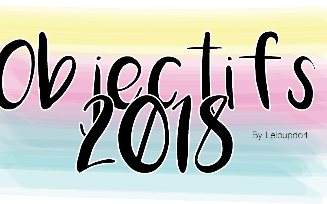 Objectifs 2018