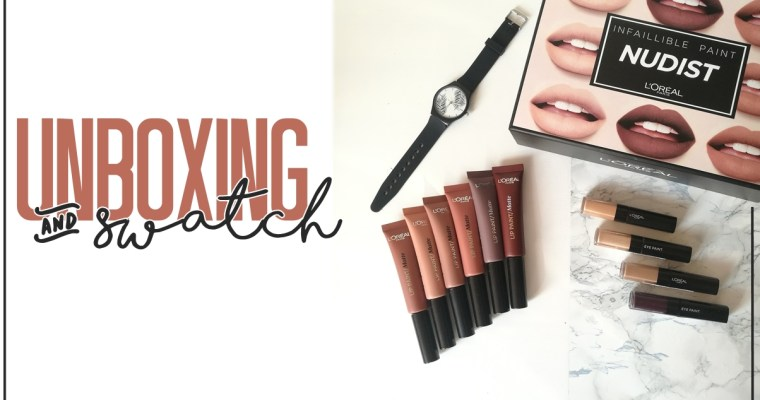 UNBOXING & SWATCH ♡ Infaillible Paint Nudist de L'Oréal Paris!