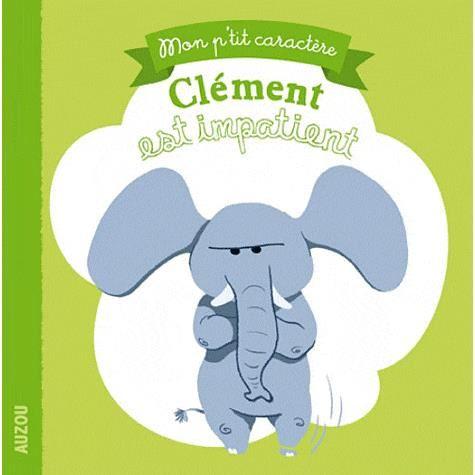 Livre Clément est Impatient