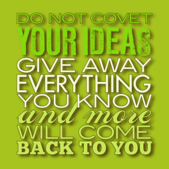 Do not covet your ideas by John LeMasney via 365sketches.org #Inkscape #typography #creativecommons