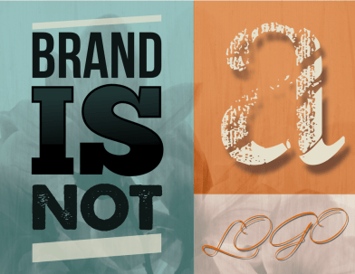 brand is not a logo by John LeMasney via lemasney.com