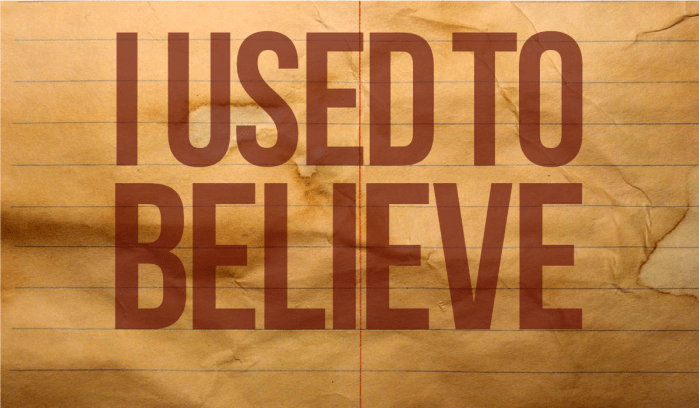I used to believe by John LeMasney via lemasney.com