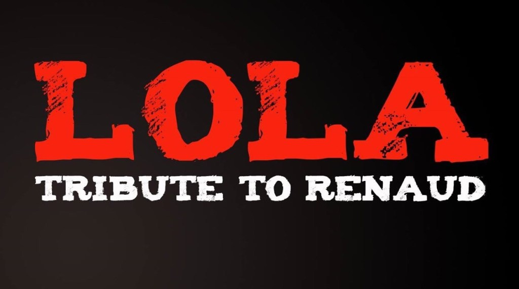 LoLa tribute To Renaud