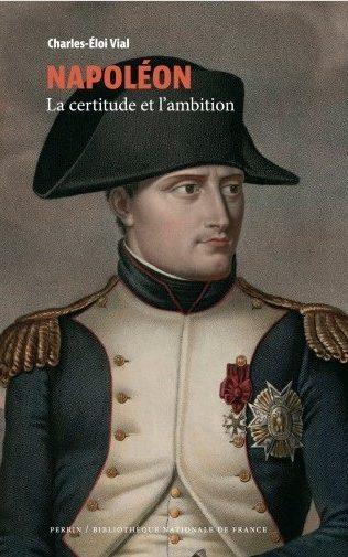 L'attribut alt de cette image est vide, son nom de fichier est Napoléon-la-certitude-et-lambition-edited.jpg.