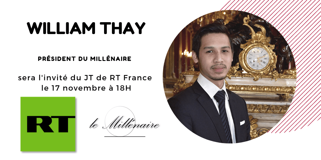 William Thay, Président du Millénaire, invité du JT de RT France le 17 novembre à 18h