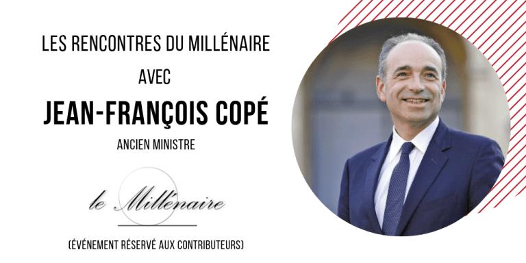 Le Millénaire rencontre Jean-François Copé