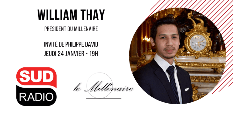 William Thay, Président du Millénaire, invité de Sud Radio le 24 janvier