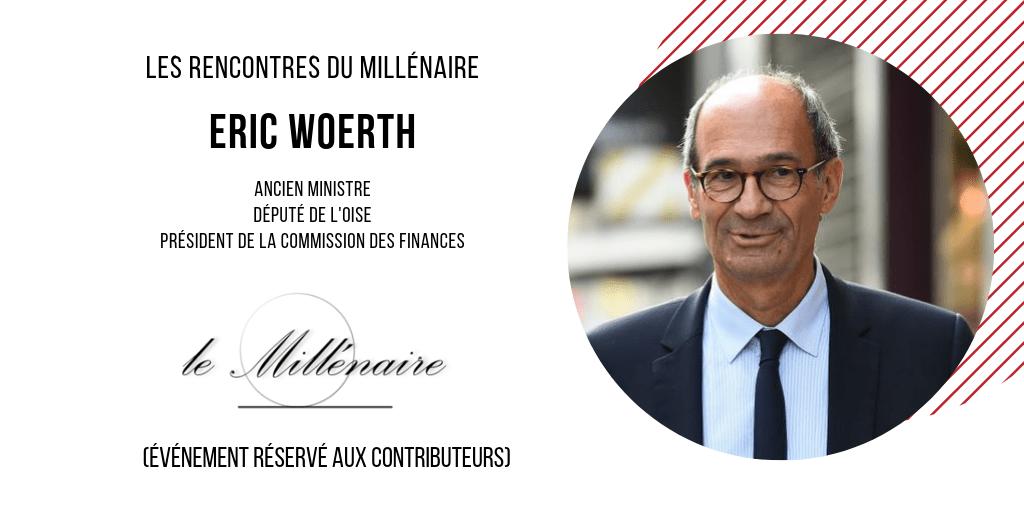 Le Millénaire rencontre Éric Woerth