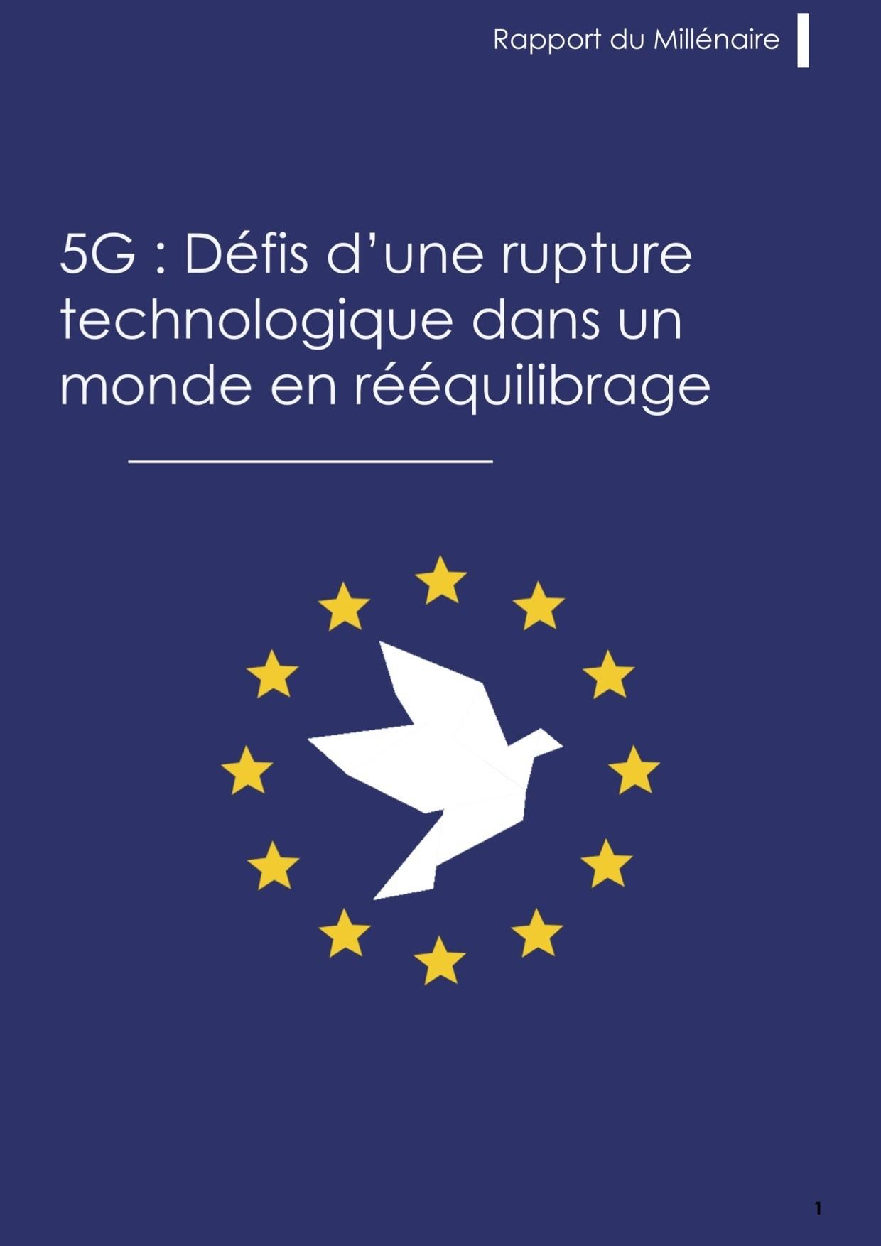 Rapport du Millénaire – 5G : Défis d'une rupture technologique dans un monde en rééquilibrage