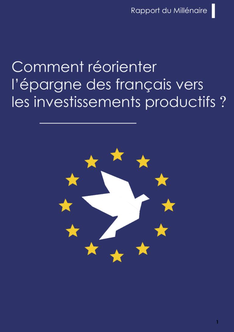 Rapport Épargne : Comment réorienter l'épargne des français vers les investissements productifs ?
