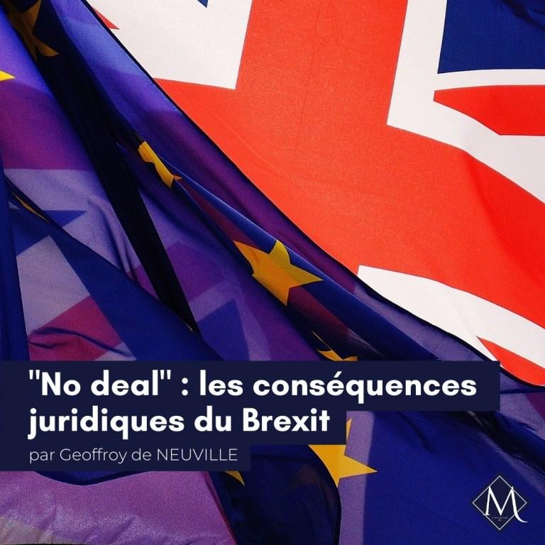 En marche vers un «No Deal» : les conséquences juridiques du Brexit