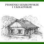 Lemko and Ukrainian Songbook