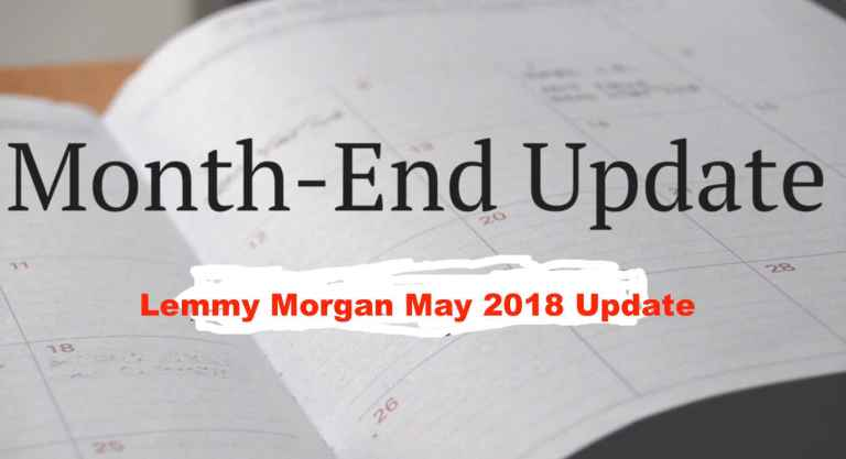 Lemmy Morgan May 2018 Update